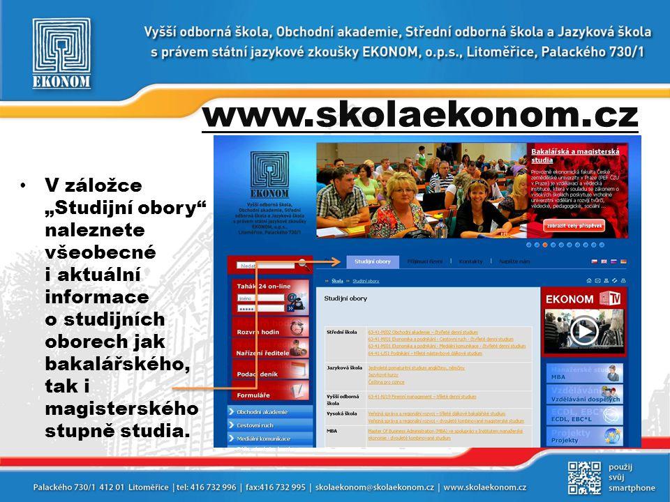 """www.skolaekonom.cz • V záložce """"Studijní obory"""" naleznete všeobecné i aktuální informace o studijních oborech jak bakalářského, tak i magisterského st"""