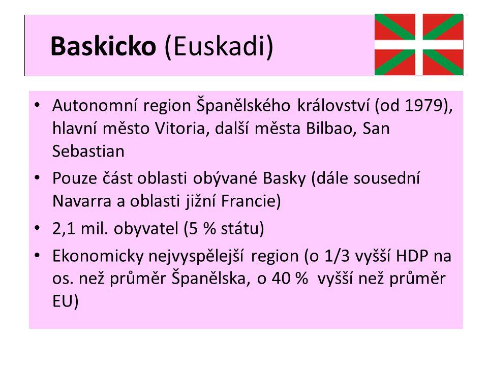 Baskicko (Euskadi) • Autonomní region Španělského království (od 1979), hlavní město Vitoria, další města Bilbao, San Sebastian • Pouze část oblasti o