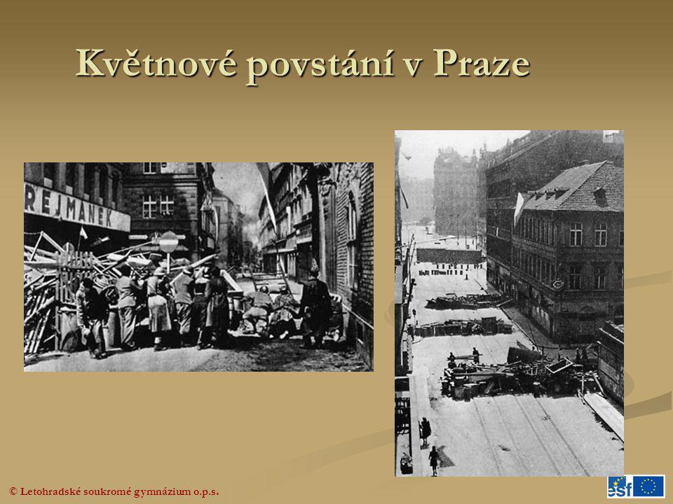 © Letohradské soukromé gymnázium o.p.s. Květnové povstání v Praze