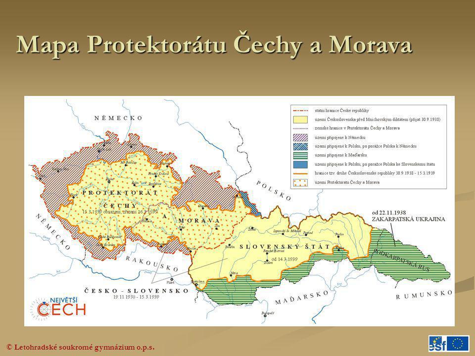 © Letohradské soukromé gymnázium o.p.s. Mapa Protektorátu Čechy a Morava