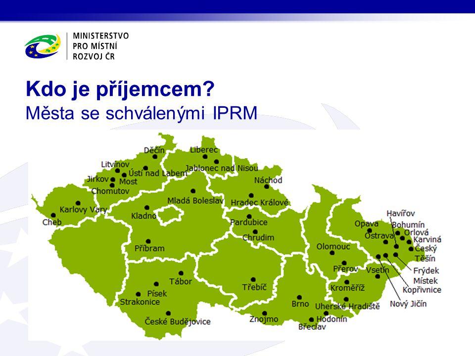Kdo je příjemcem Města se schválenými IPRM