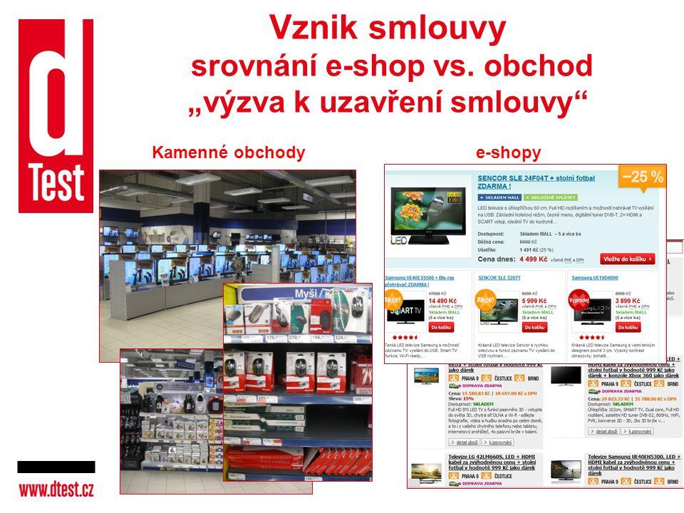 """Vznik smlouvy srovnání e-shop vs. obchod """"výzva k uzavření smlouvy"""" Kamenné obchodye-shopy"""