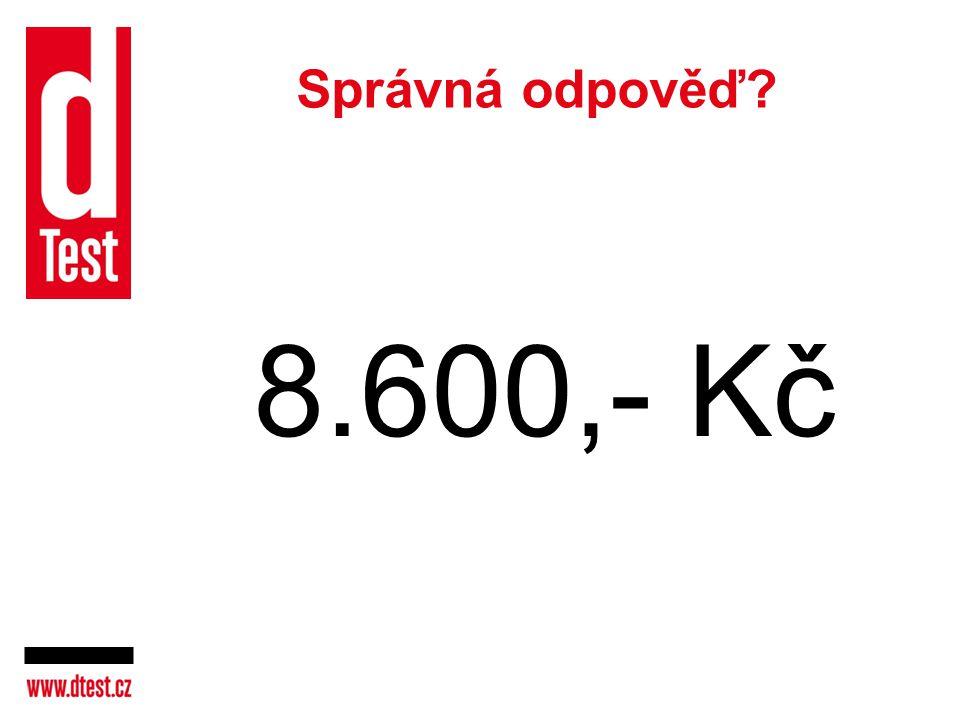 Správná odpověď? 8.600,- Kč