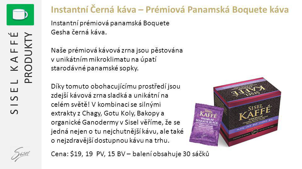 S I S E L K A F F É PRODUKTY Instantní Černá káva – Prémiová Panamská Boquete káva Instantní prémiová panamská Boquete Gesha černá káva.