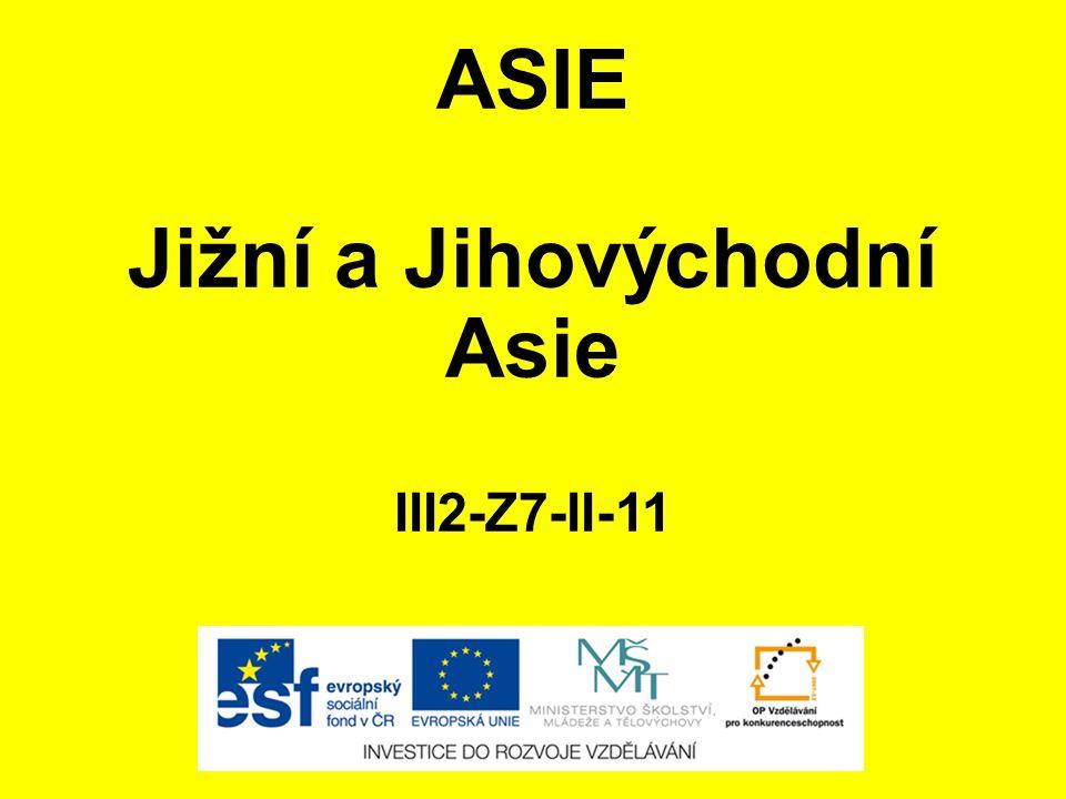 ASIE Jižní a Jihovýchodní Asie III2-Z7-II-11