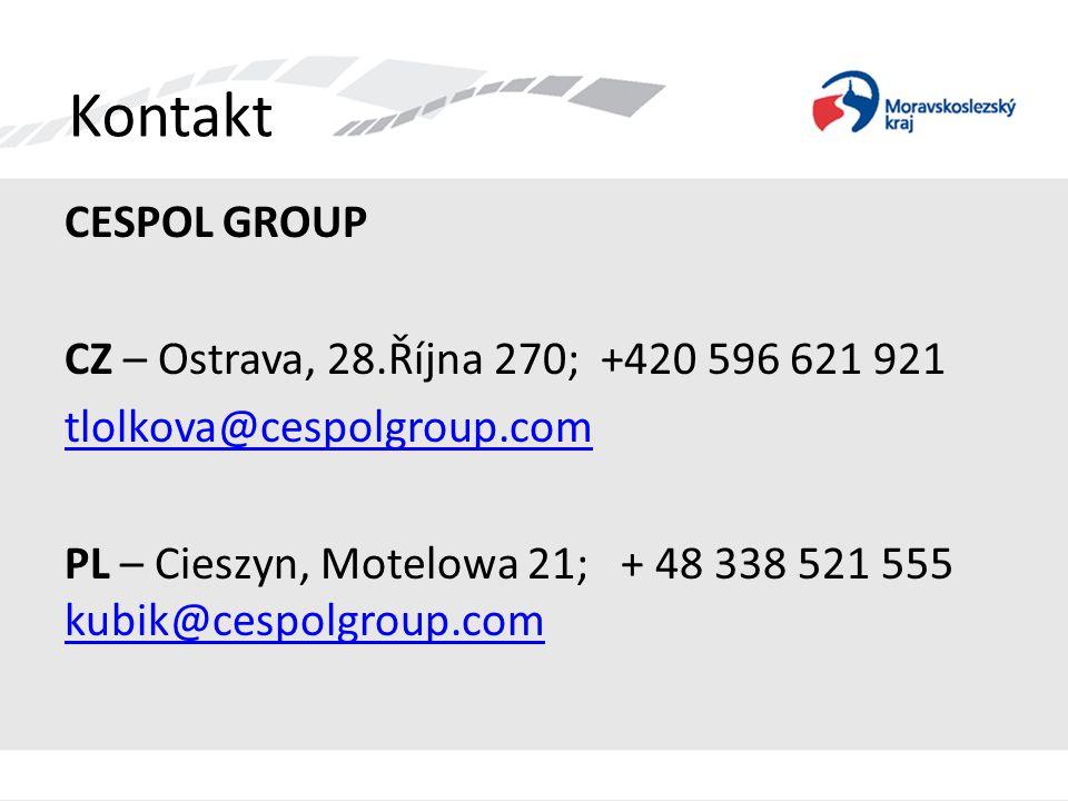 Kontakt CESPOL GROUP CZ – Ostrava, 28.Října 270; +420 596 621 921 tlolkova@cespolgroup.com PL – Cieszyn, Motelowa 21; + 48 338 521 555 kubik@cespolgro
