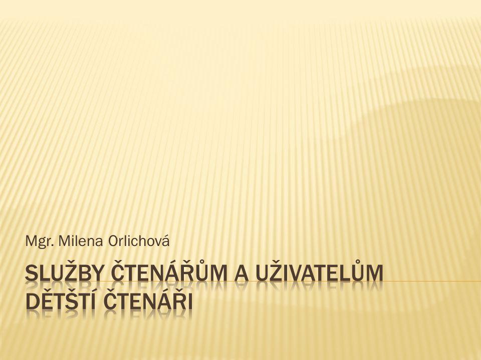Mgr. Milena Orlichová