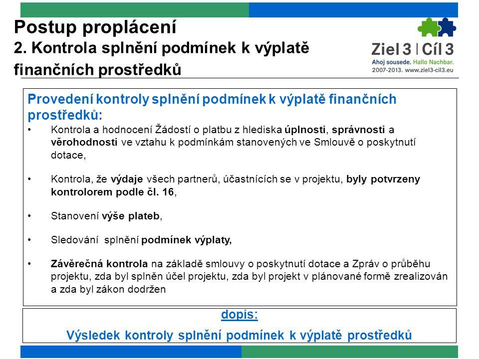 Postup proplácení 3. Podklady pro platbu a finanční toky