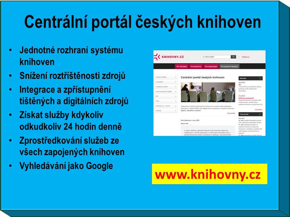 Centrální portál českých knihoven • Jednotné rozhraní systému knihoven • Snížení roztříštěnosti zdrojů • Integrace a zpřístupnění tištěných a digitáln