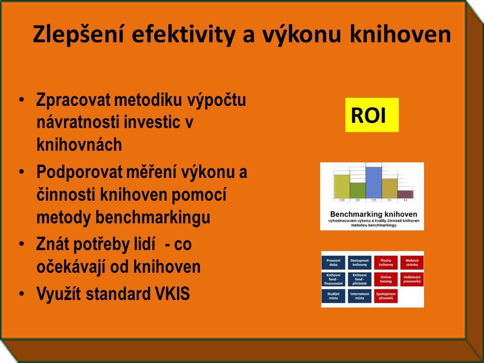 • Zpracovat metodiku výpočtu návratnosti investic v knihovnách • Podporovat měření výkonu a činnosti knihoven pomocí metody benchmarkingu • Znát potře