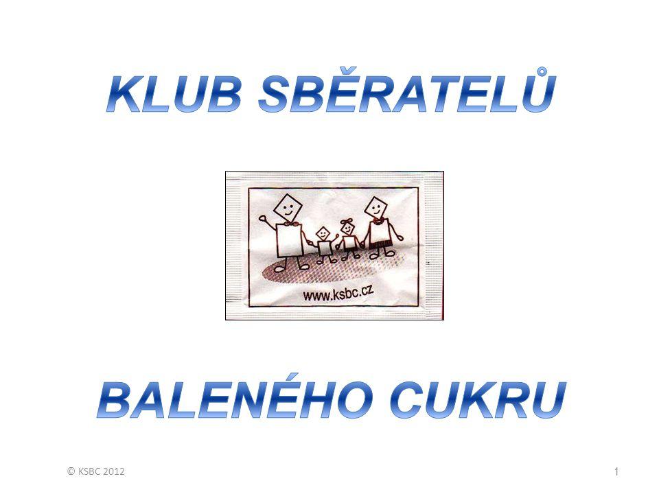 © KSBC 201242 Musíme sbírat všechno.