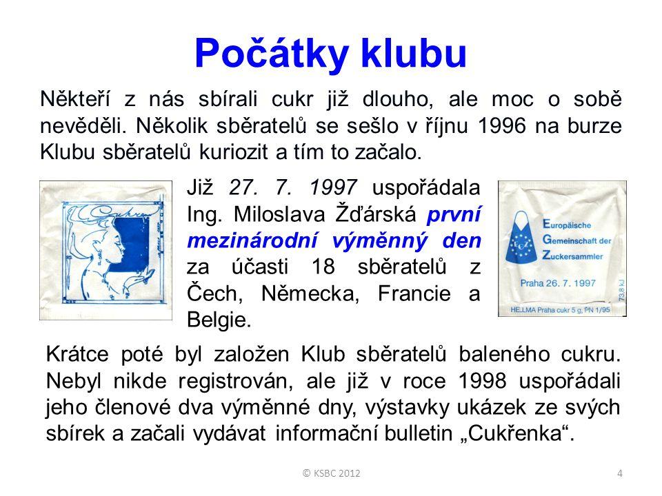 ... za kolegy sběrateli. 15© KSBC 2012