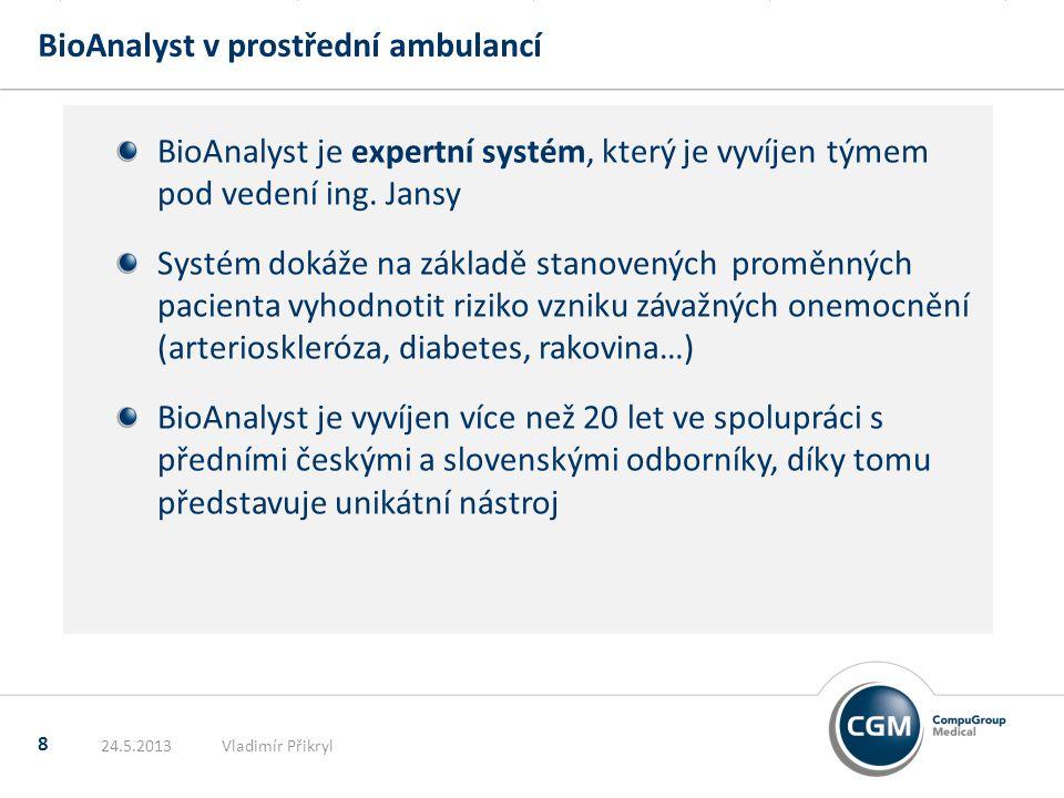 BioAnalyst v prostřední ambulancí 8 BioAnalyst je expertní systém, který je vyvíjen týmem pod vedení ing. Jansy Systém dokáže na základě stanovených p