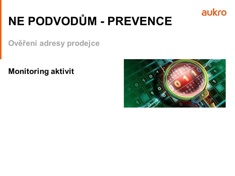 Ověření adresy prodejce Monitoring aktivit NE PODVODŮM - PREVENCE