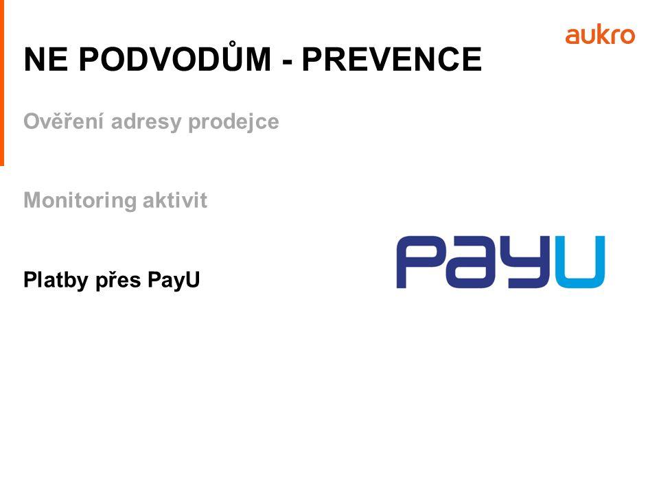 Ověření adresy prodejce Monitoring aktivit Platby přes PayU NE PODVODŮM - PREVENCE