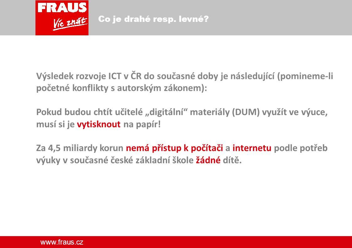 www.fraus.cz Co je drahé resp. levné.