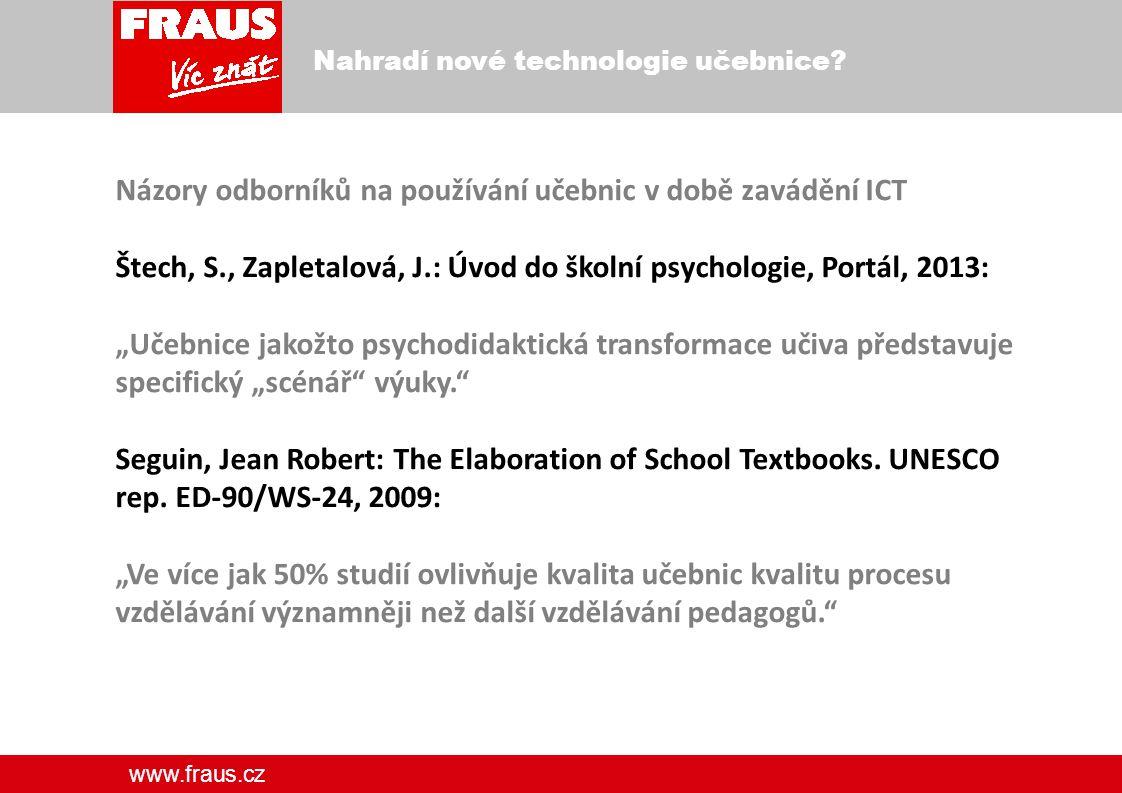 www.fraus.cz Nové technologie vs.učebnice. Nebo snad: Nové technologie vs.