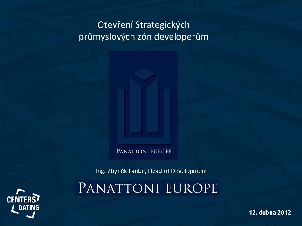 Otevření Strategických průmyslových zón developerům Ing. Zbyněk Laube, Head of Development