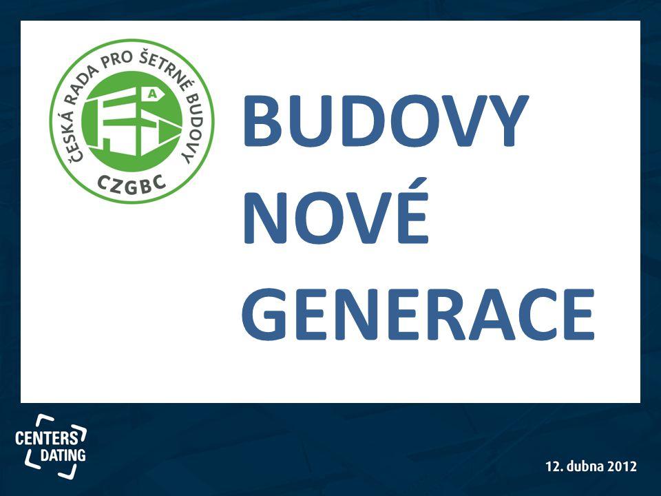 BUDOVY NOVÉ GENERACE