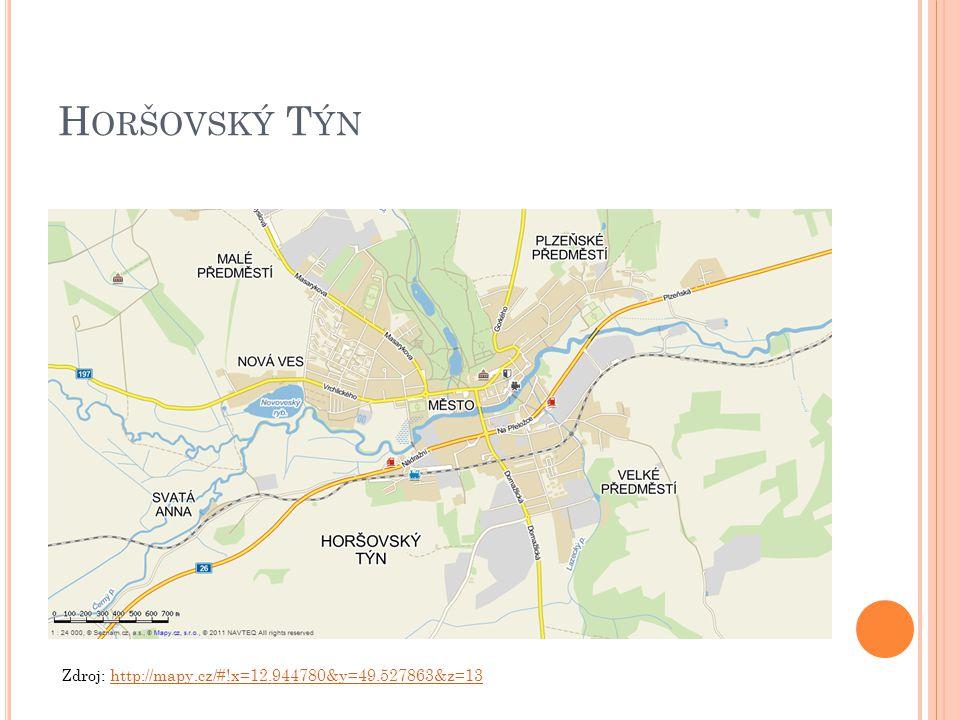 H ORŠOVSKÝ T ÝN Zdroj: http://mapy.cz/#!x=12.944780&y=49.527863&z=13http://mapy.cz/#!x=12.944780&y=49.527863&z=13