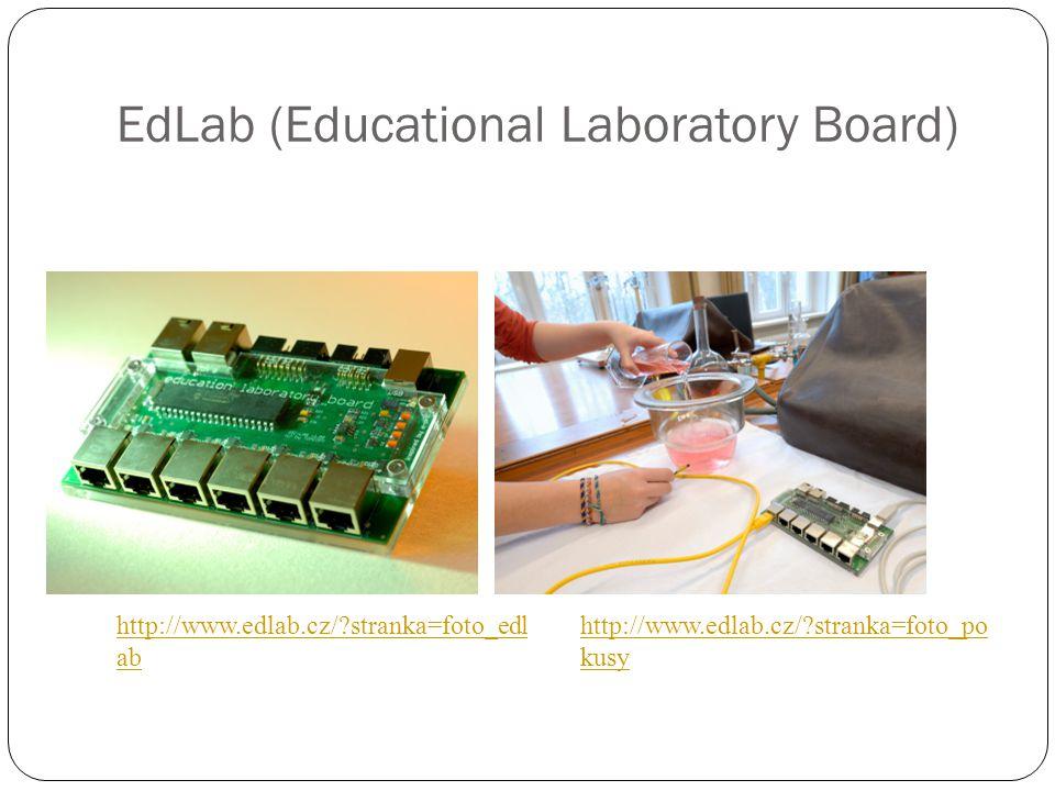 EdLab (Educational Laboratory Board) http://www.edlab.cz/?stranka=foto_edl ab http://www.edlab.cz/?stranka=foto_po kusy