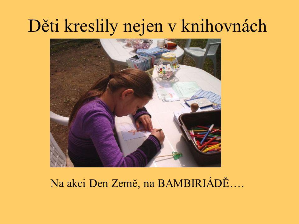 Děti kreslily nejen v knihovnách Na akci Den Země, na BAMBIRIÁDĚ….