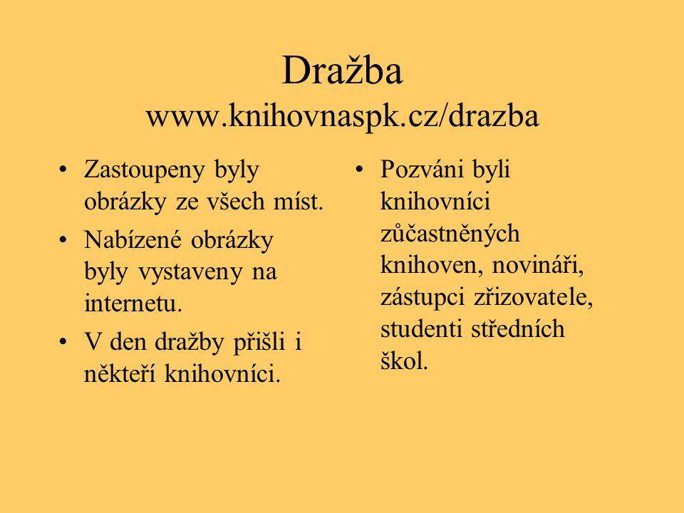 Dražba www.knihovnaspk.cz/drazba •Zastoupeny byly obrázky ze všech míst.