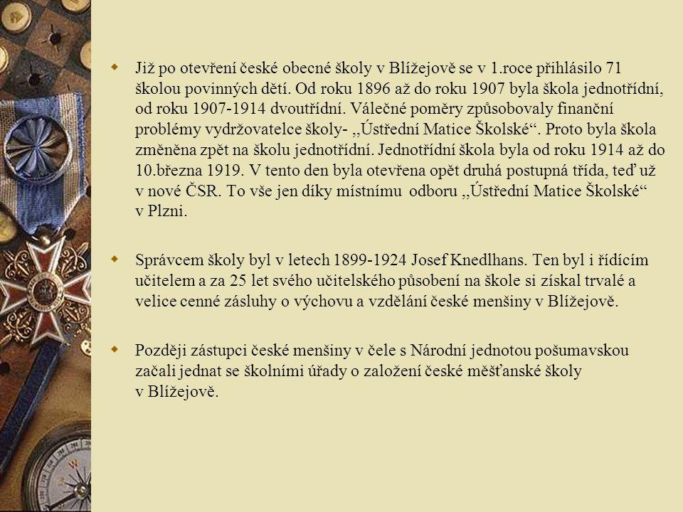  Již po otevření české obecné školy v Blížejově se v 1.roce přihlásilo 71 školou povinných dětí.