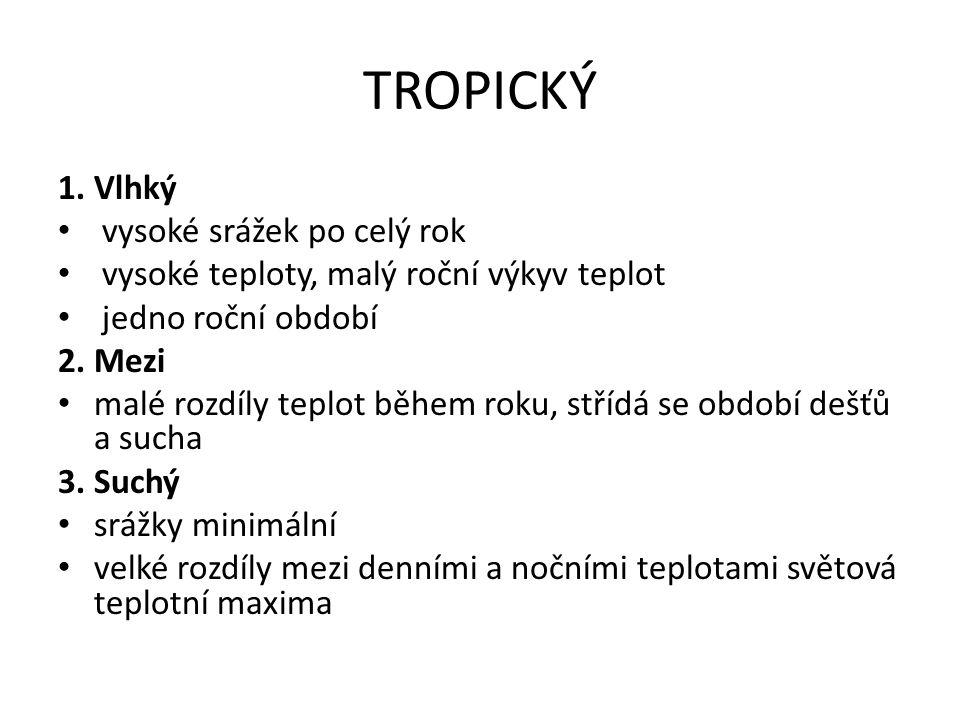 TROPICKÝ 1.