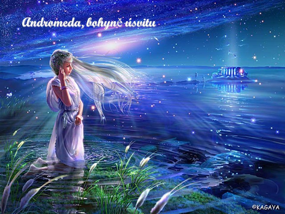 Andromeda, bohyn ě úsvitu