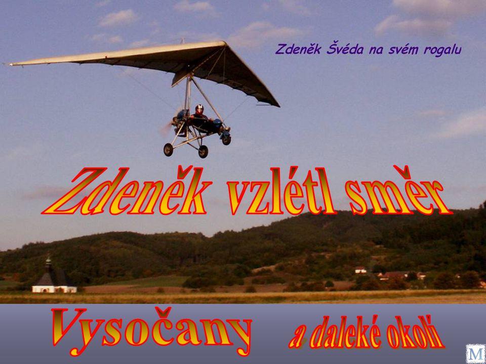 Můj přítel Zdeněk Švéda, dlouholetý rogalista, mi na mé přání, ze svého rogala pořídil mnoho velmi krásných snímků Vysočan a jejich okolí.