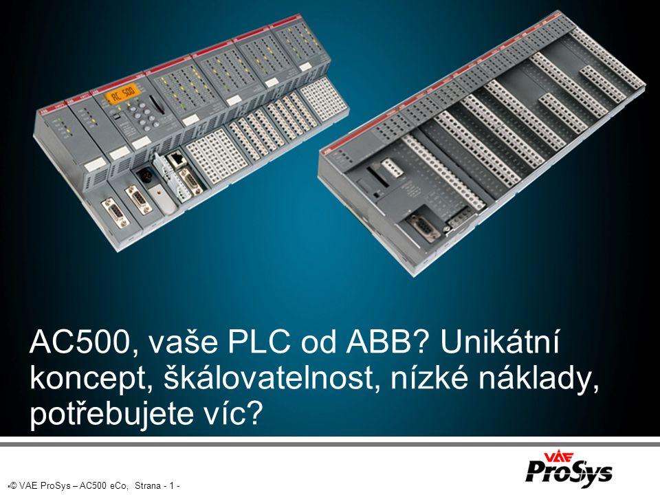 """ © VAE ProSys – AC500 eCo, Strana - 32 - Starter KIT Cena 235EUR  Obsahuje:  Procesor PM554-T  128kB, 8DI / 6DO-T, 1 RS485, 24 VDC  Programovací kabel TK503 - USB  Napájecí zdroj CP-E 24/0.75  CD Vývojový software PS501  Plná, nelicencovaná verze  Zakoupením nevzniká nárok na automatický update  CD """"První kroky , Šroubovák, Brašna  Balíček """"ABB eCo Starter-kit slouží pro zjednodušení zahájení práce s tímto malým, ale výkonným PLC."""