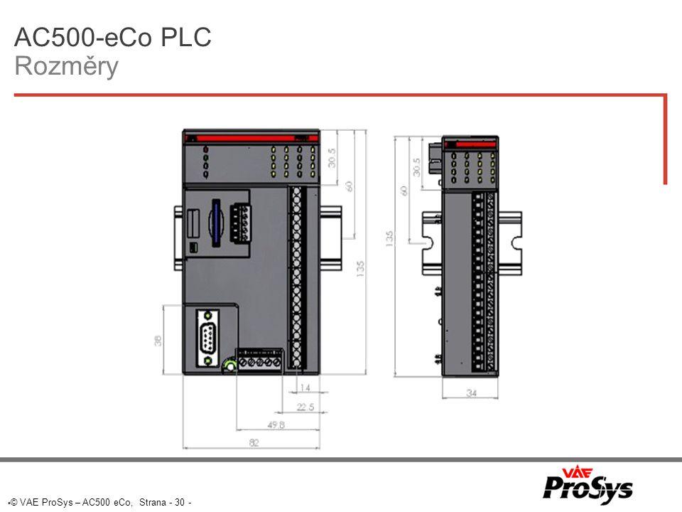  © VAE ProSys – AC500 eCo, Strana - 30 - AC500-eCo PLC Rozměry