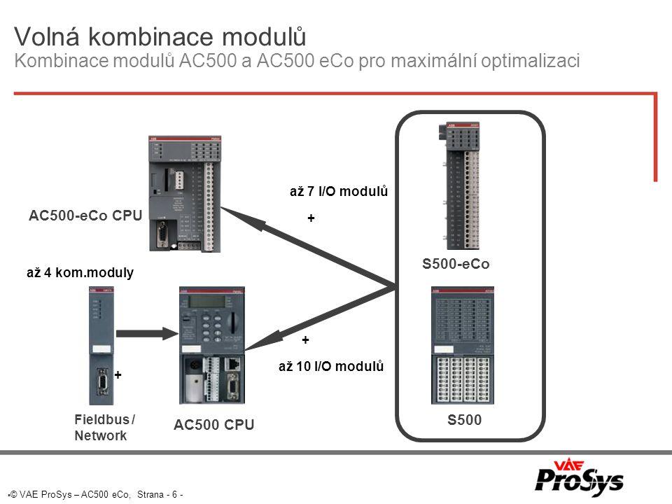  © VAE ProSys – AC500 eCo, Strana - 7 - Jednoduchá montáž bezpečná, časově nenáročná, pevná, trvanlivá  Bezpečné spojení  Připojení systémové sběrnnice přes robustní konektor na boční stěně  Časově nenáročné  Jednoduché spojení s aretací pomocí předepnuté pružiny  Pevné spojení  Vícebodové zajištění -> pevné a trvanlivé montáž, demontáž
