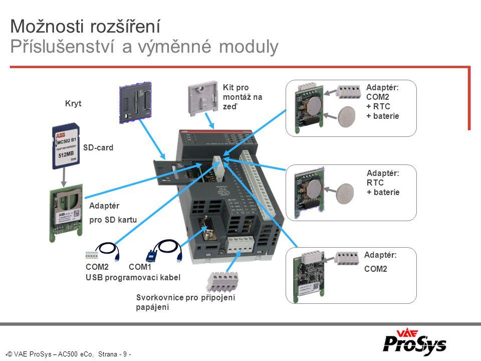  © VAE ProSys – AC500 eCo, Strana - 10 - AC500 přehled CPU Řady AC500 + AC500 eCo