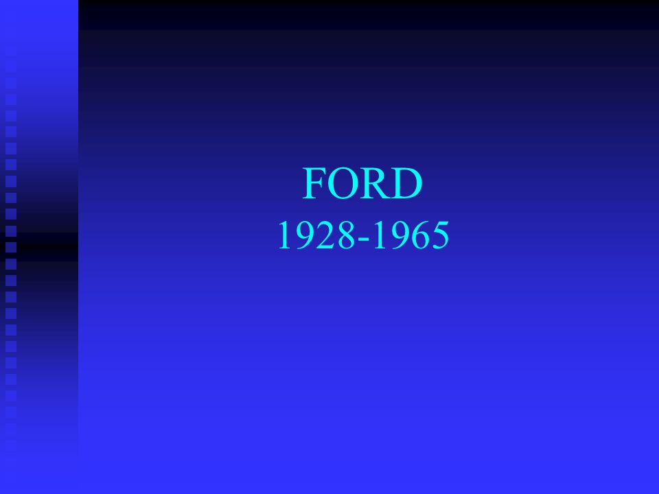 FORD 1928-1965