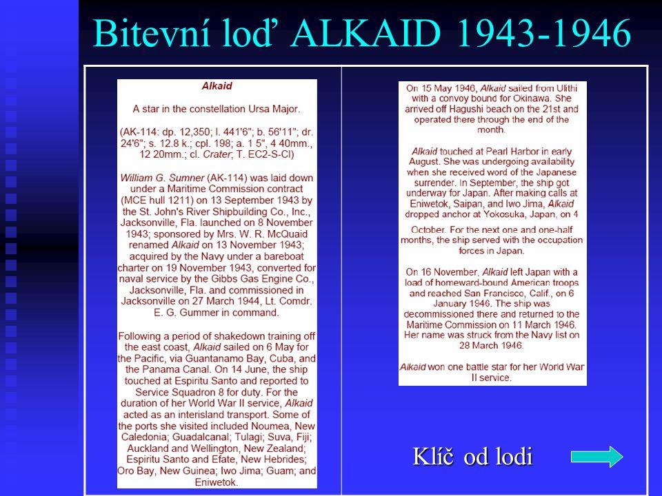 Bitevní loď ALKAID 1943-1946 Klíč od lodi Klíč od lodi