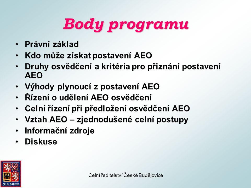 Celní ředitelství České Budějovice Právní základ •Ustanovení čl.