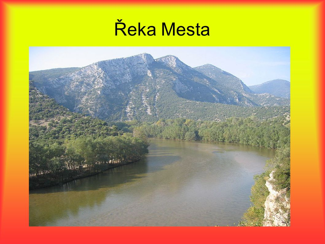 Řeka Mesta