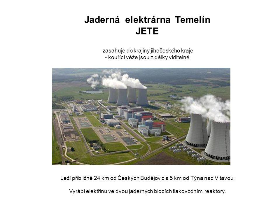 Jaderná elektrárna Temelín JETE -zasahuje do krajiny jihočeského kraje - kouřící věže jsou z dálky viditelné Leží přibližně 24 km od Českých Budějovic