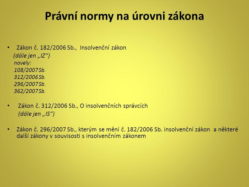 Některé základní pojmy IV.§ 2 písm. k IZ písm.