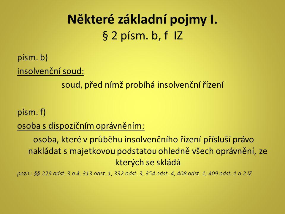 SPISOVÉ ZNAČKY INSOLVENČNÍCH ŘÍZENÍ I.