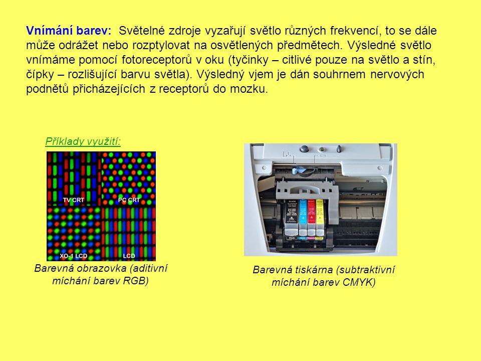 Vnímání barev: Světelné zdroje vyzařují světlo různých frekvencí, to se dále může odrážet nebo rozptylovat na osvětlených předmětech. Výsledné světlo