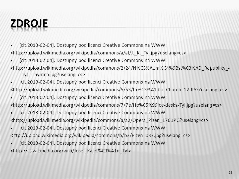 • [cit.2013-02-04]. Dostupný pod licencí Creative Commons na WWW: • [cit.2013-02-04]. Dostupný pod licencí Creative Commons na WWW: • [cit.2013-02-04]