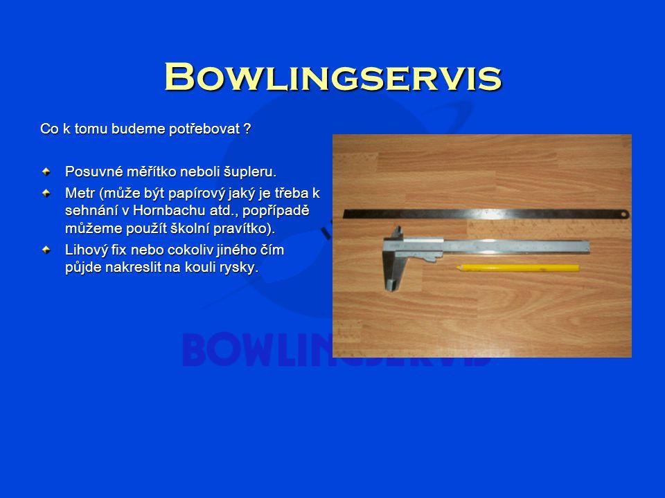 Bowlingservis Doufáme že vám naše malá škola měření pomohla a rádi vaše případné další dotazy zodpovíme na: bowlingservis@seznam.cz