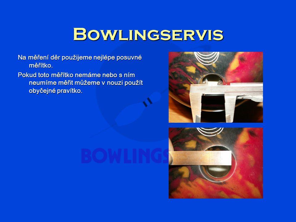 Bowlingservis Na měření děr použijeme nejlépe posuvné měřítko.