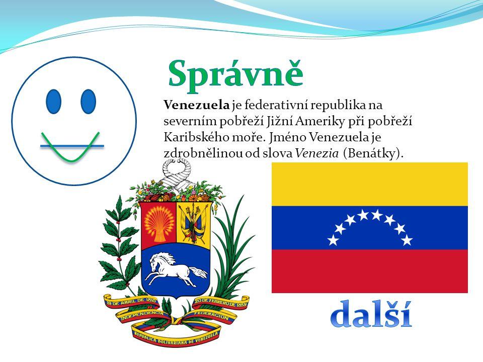 Venezuela je federativní republika na severním pobřeží Jižní Ameriky při pobřeží Karibského moře.