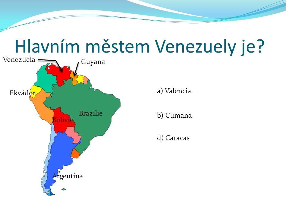 Hlavním městem Venezuely je.