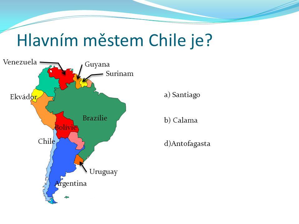 Hlavním městem Chile je.