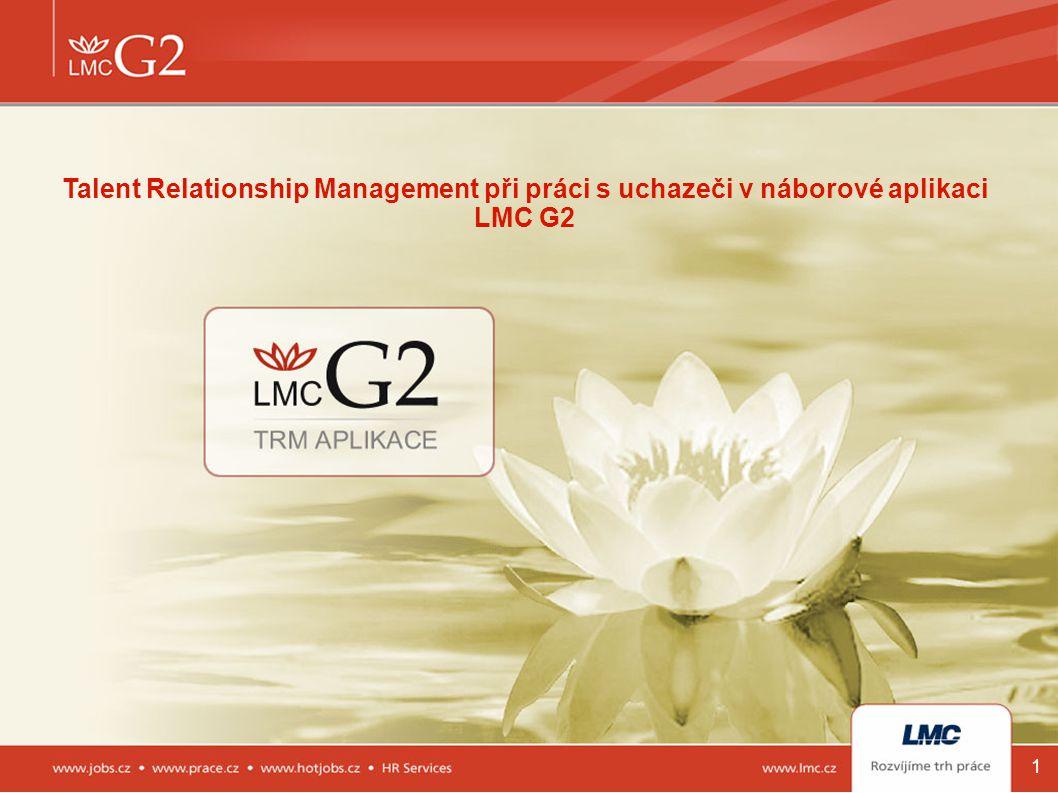 2 1.O společnosti LMC 2.Reference 3.Trend na trhu práce 4.O náborové aplikaci LMC G2 5.Talent Relationship Management v praxi 6.Klíčové benefity 7.Možnosti propojení Obsah prezentace
